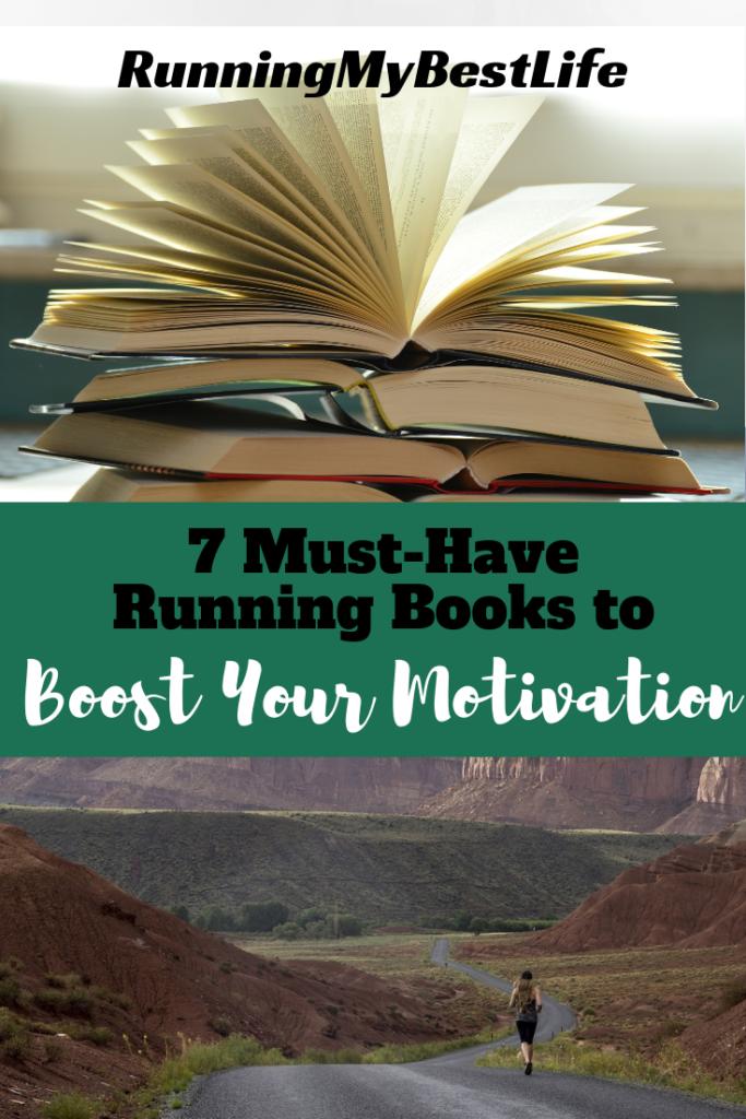 7 Must Have Running Motivation Books