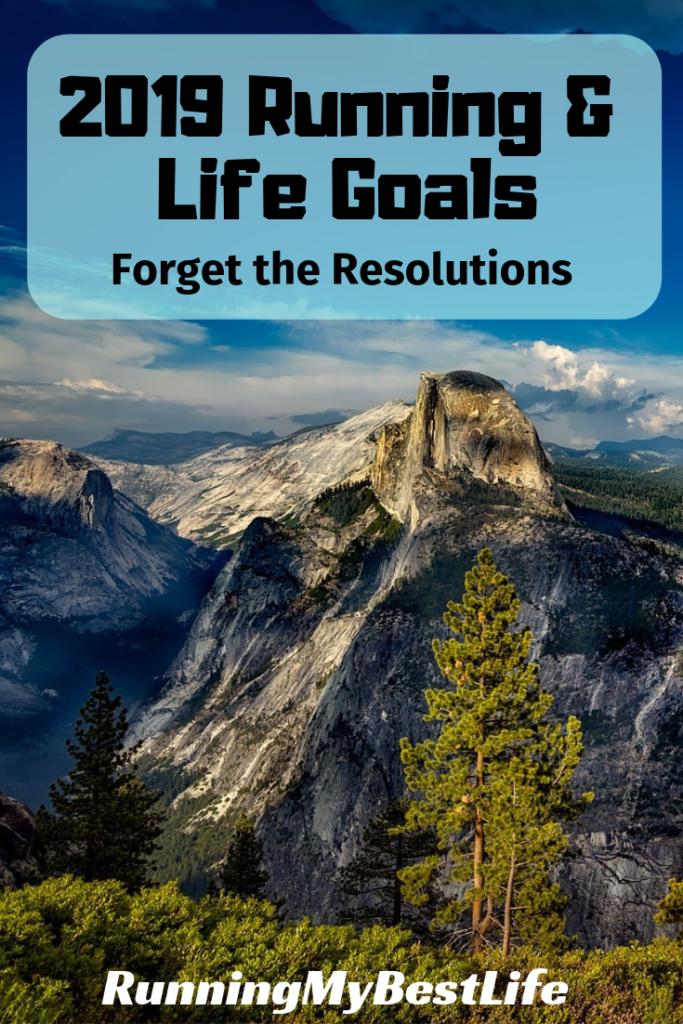 running life goals resolutions