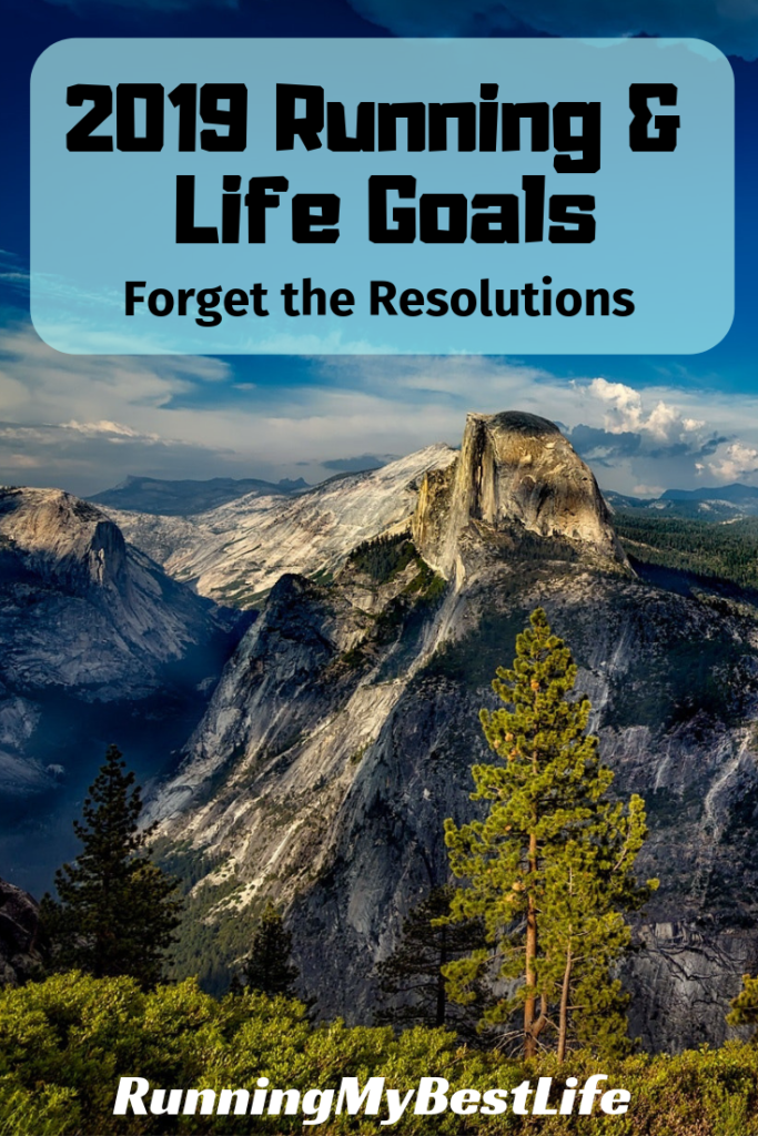 running life goals resolutions