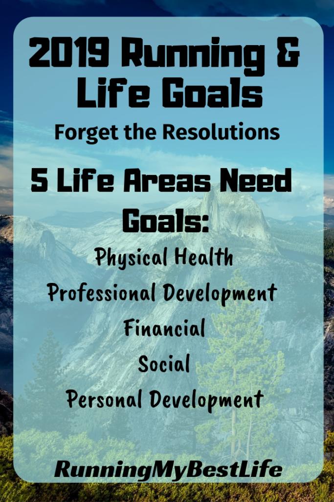 2019 running life goals resolutions