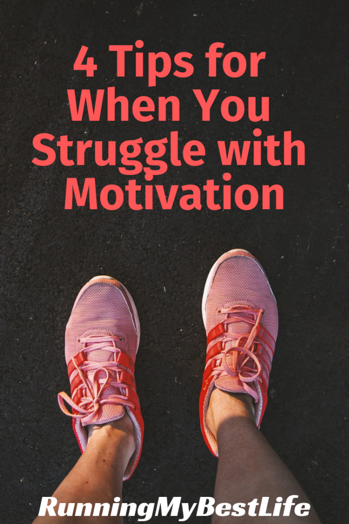 tips for when you struggle with motivation