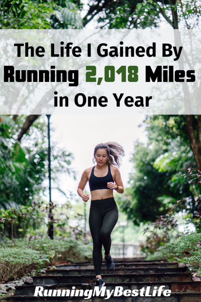 I Changed My Life by Running 2,018 Miles in One Year