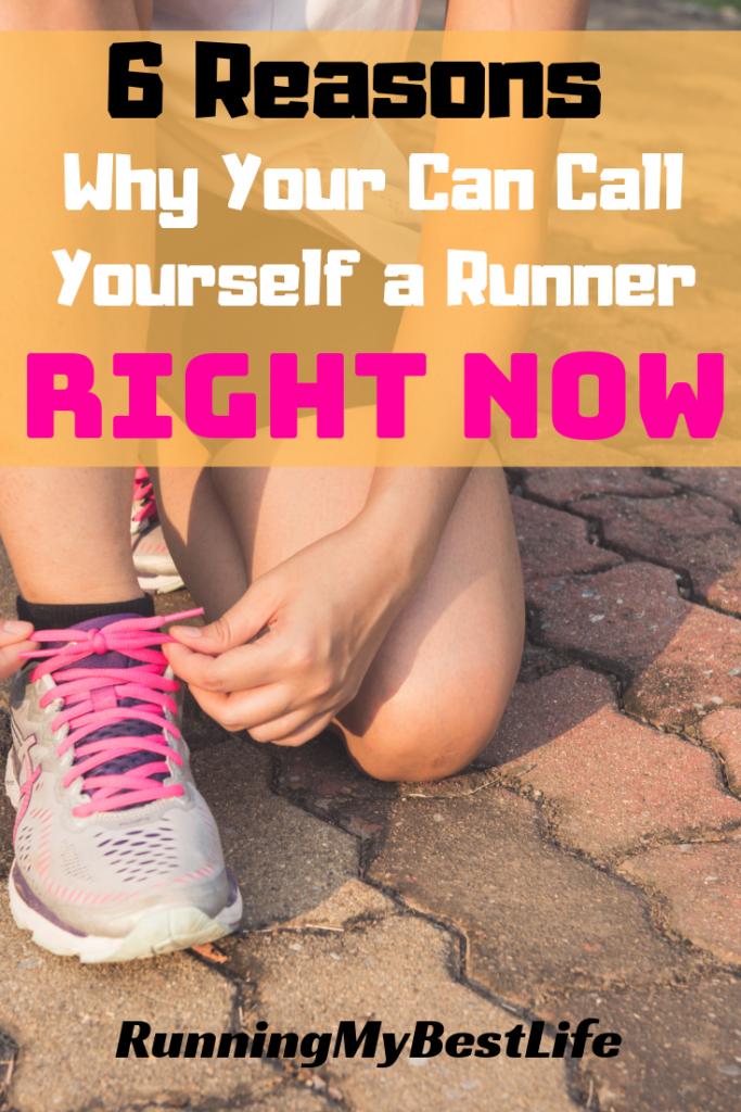 Call yourself a runner
