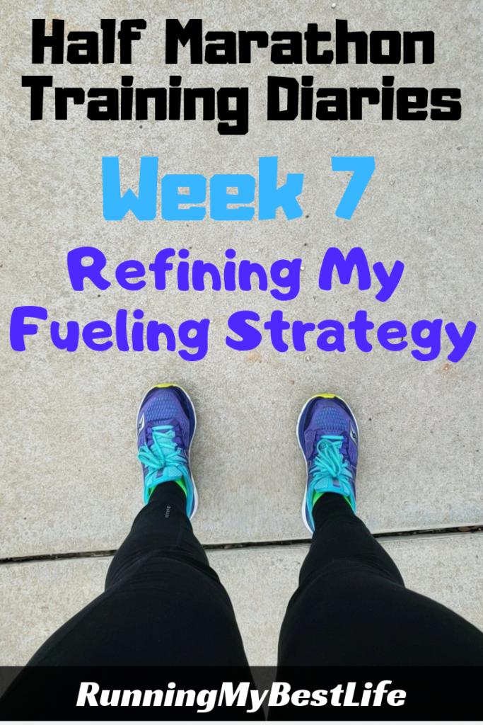 Half Marathon Training Diaries Week 7_ Refining My Fueling Strategy