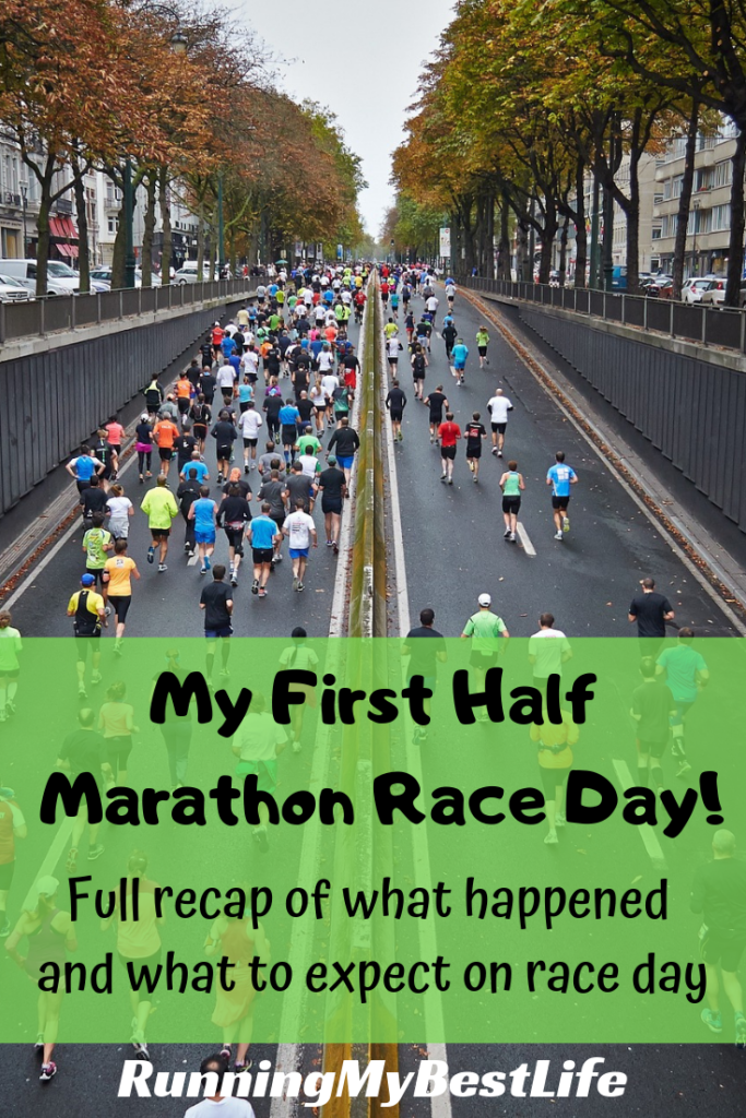 My First Half Marathon Race Day Recap