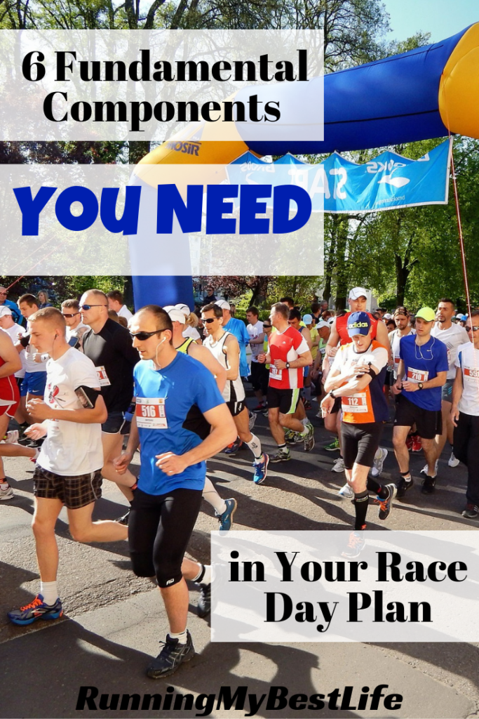 6-Fundamental-Components-You-Need-in-Your-Race-Day-Plan