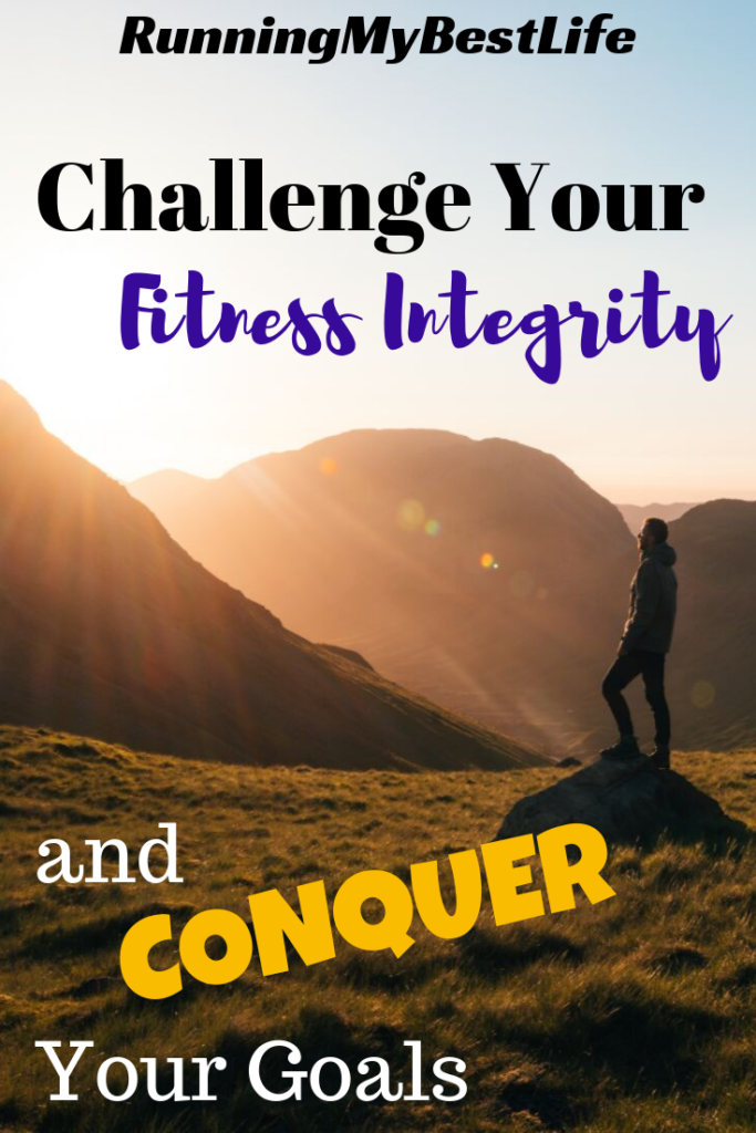 Challenge Your Fitness Integrity