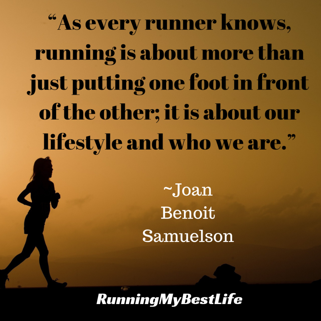 """As every runner knows, running is about more than just putting one foot in front of the other; it is about our lifestyle and who we are."" Running Life Motivation Quotes"