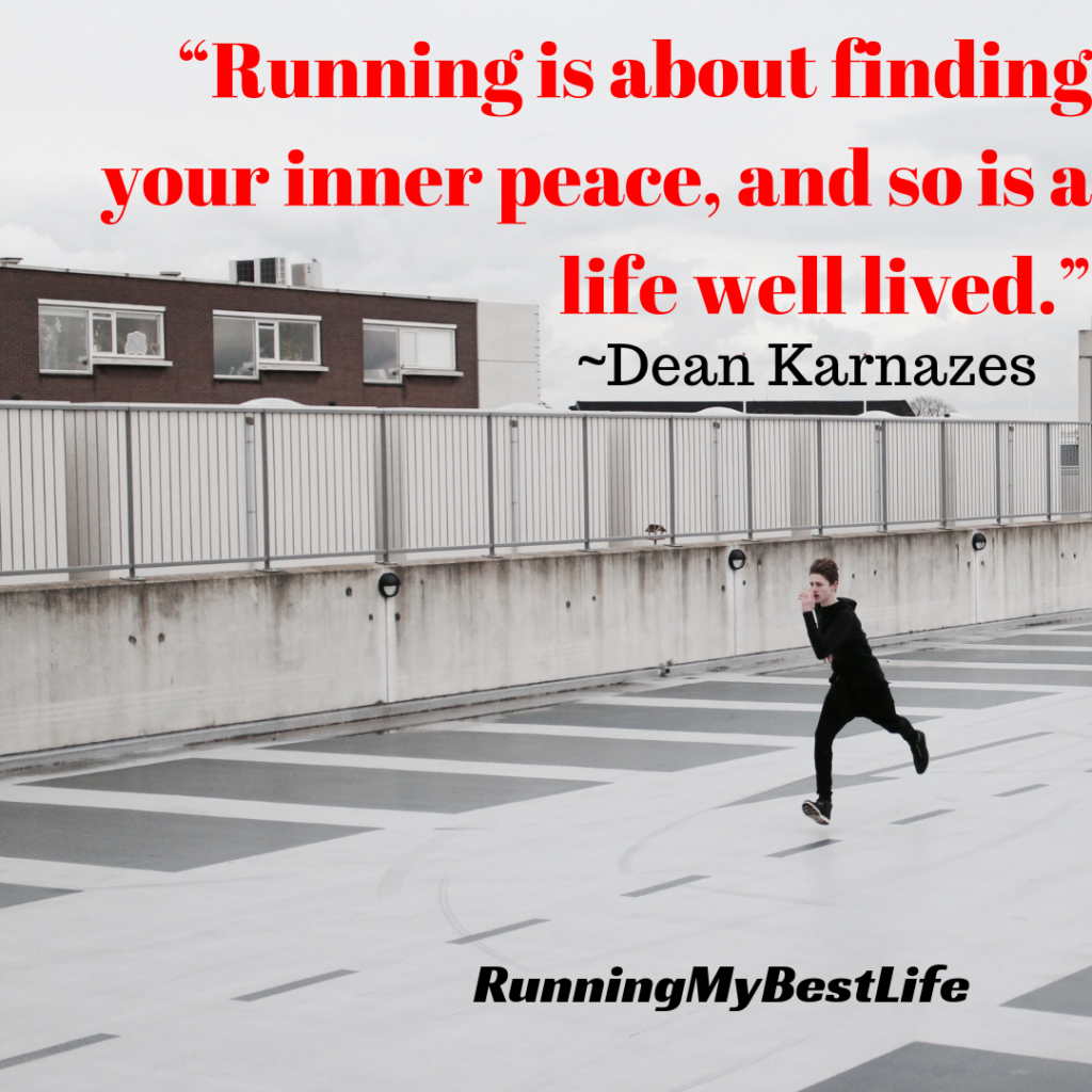 """Running is about finding your inner peace, and so is a life well lived."" Running Life Motivation Inspirational Quotes"