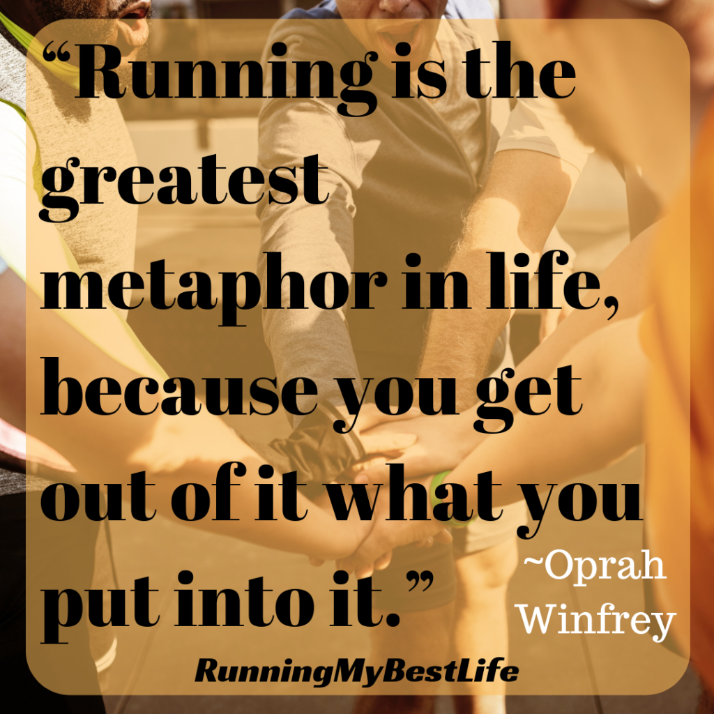 """Running is the greatest metaphor in life, because you get out of it what you put into it."" Running Motivation Quotes"