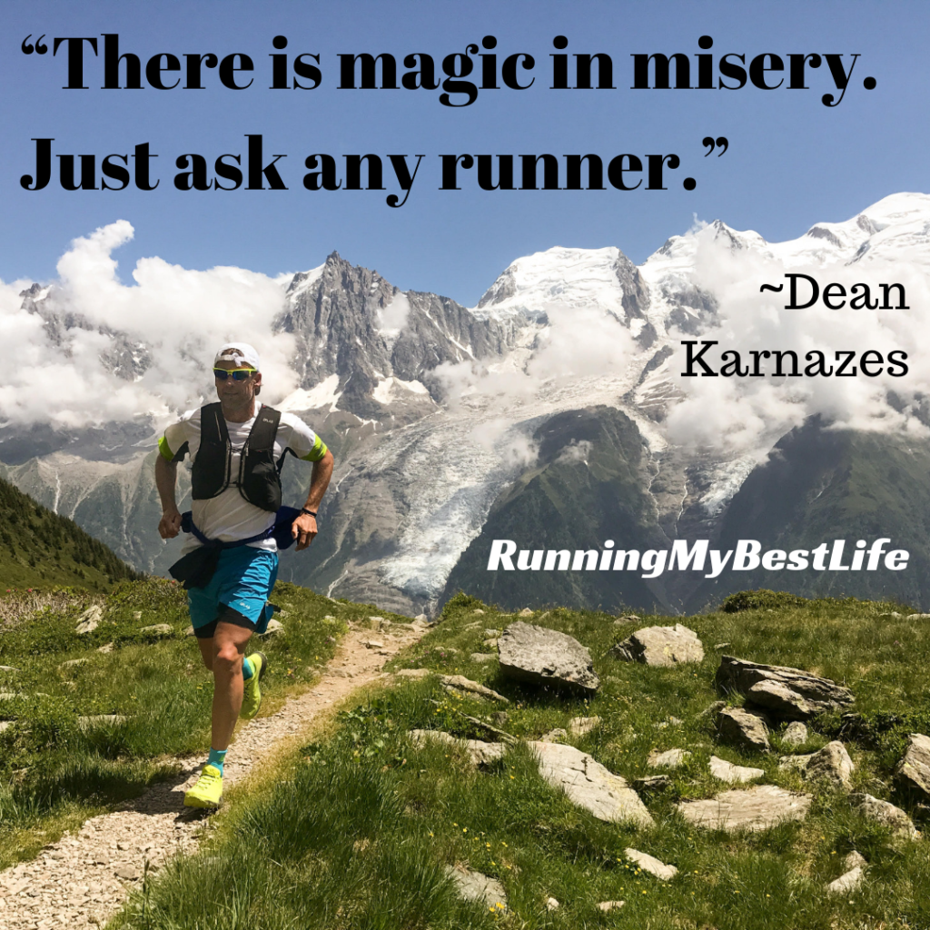 """There is magic in misery. Just ask any runner."" Running Motivation Dean Karnazes Quote"