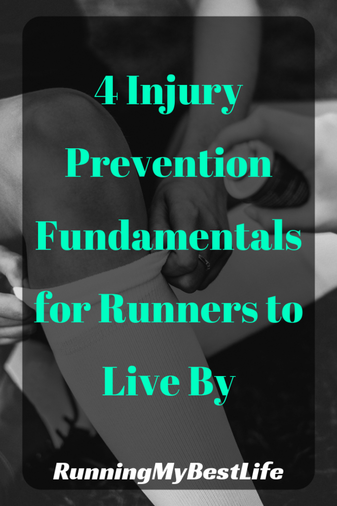 4 Injury Prevention Fundamentals for Runners to Live By
