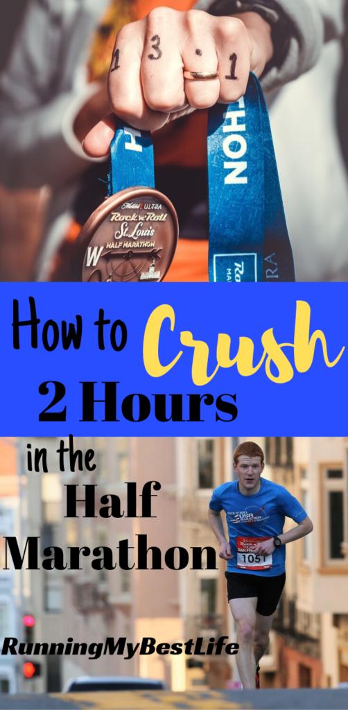How to Crush a 2-hour Half Marathon