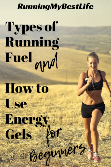 Types of Running Fuel and How to Use Energy Gels for BEginners